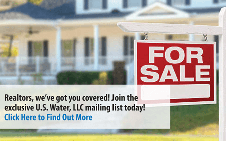 Realtors & Real Estate Agents, join the U.S. Water, LLC mailing list today!